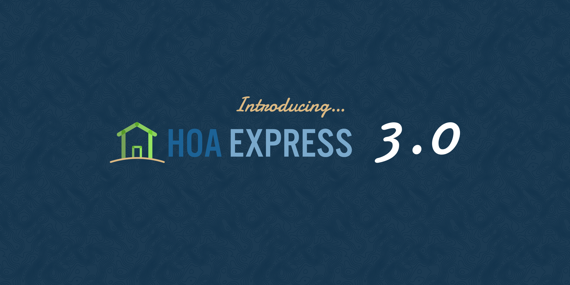 Introducing HOA Express 3.0!