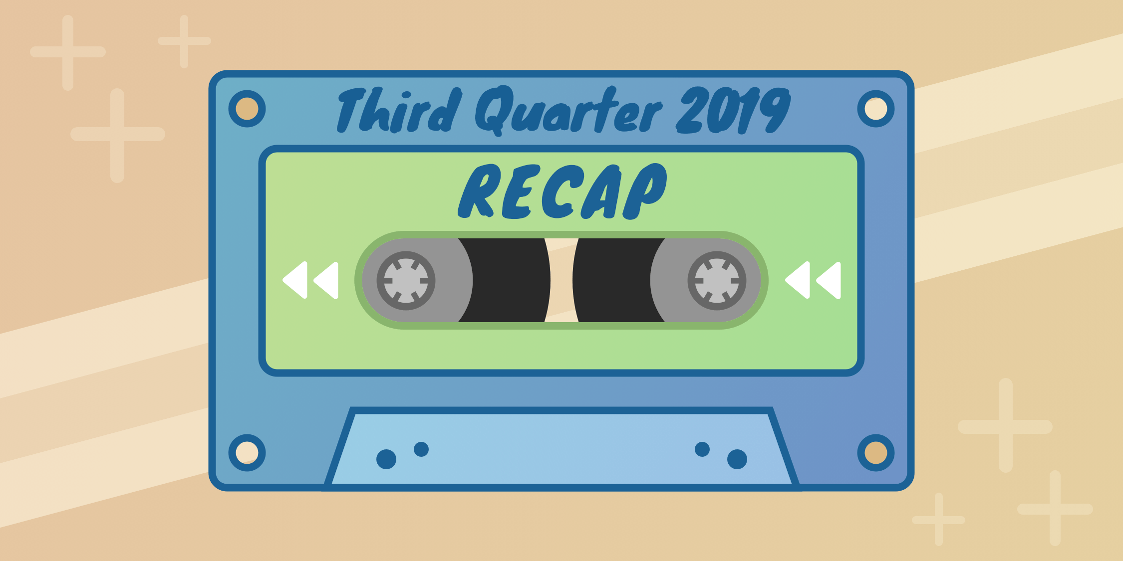 Third quarter recap